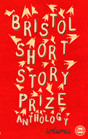Bristol Short Story Prize Volume 4 Cover